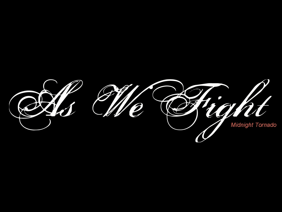 As We Fight