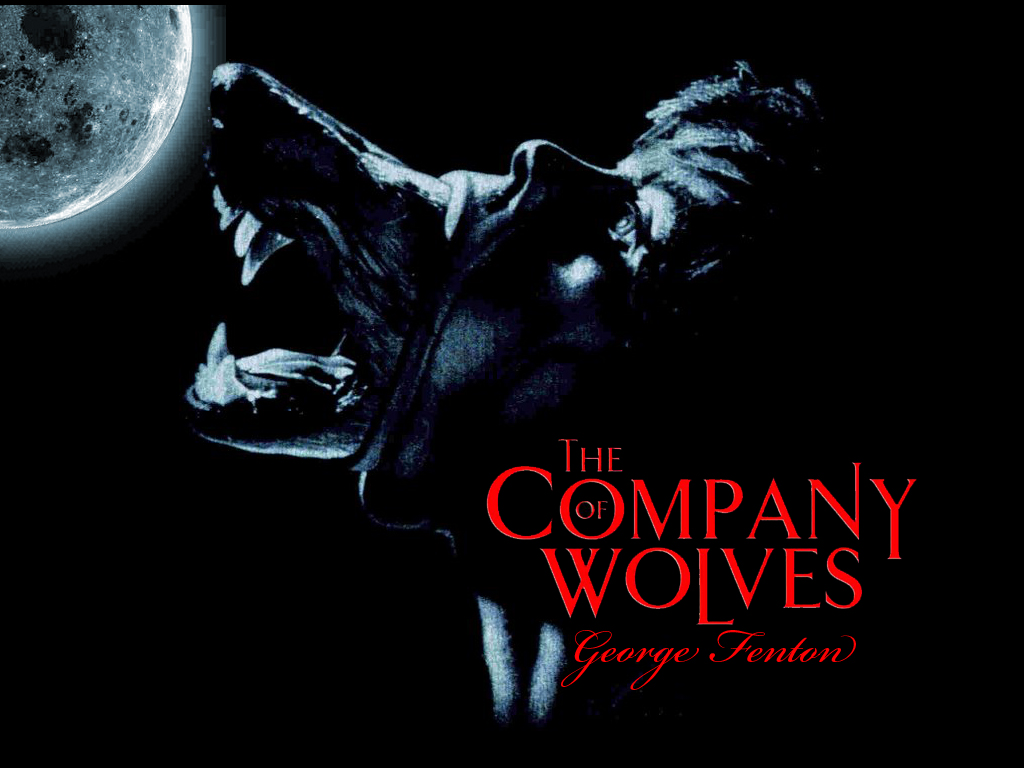 company of wolves A page for describing nightmarefuel: company of wolves always night: the entire film takes place in the dark and has a hypnotic surreal nightmarish.